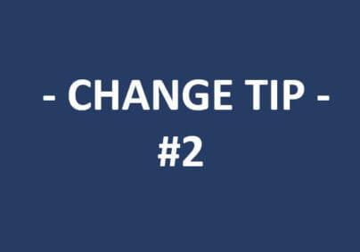 Change tip